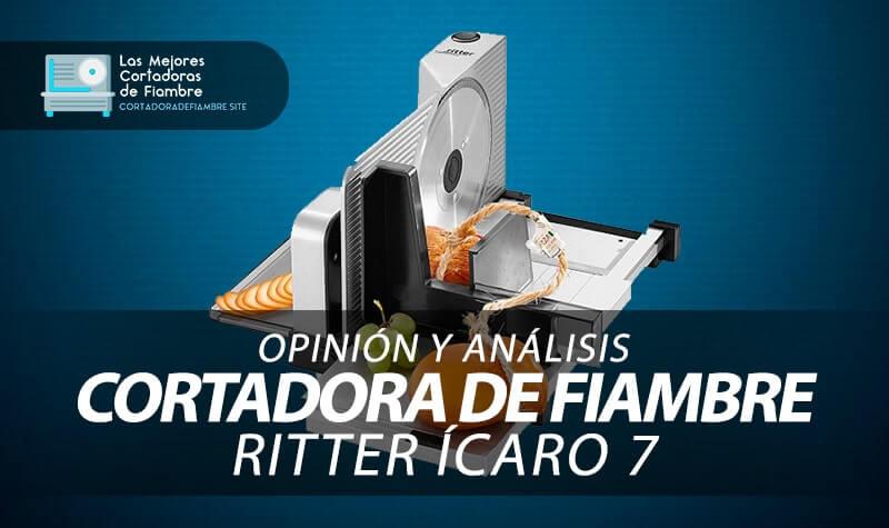 opinion y analisis cortadora de fiambre Ritter Icaro 7